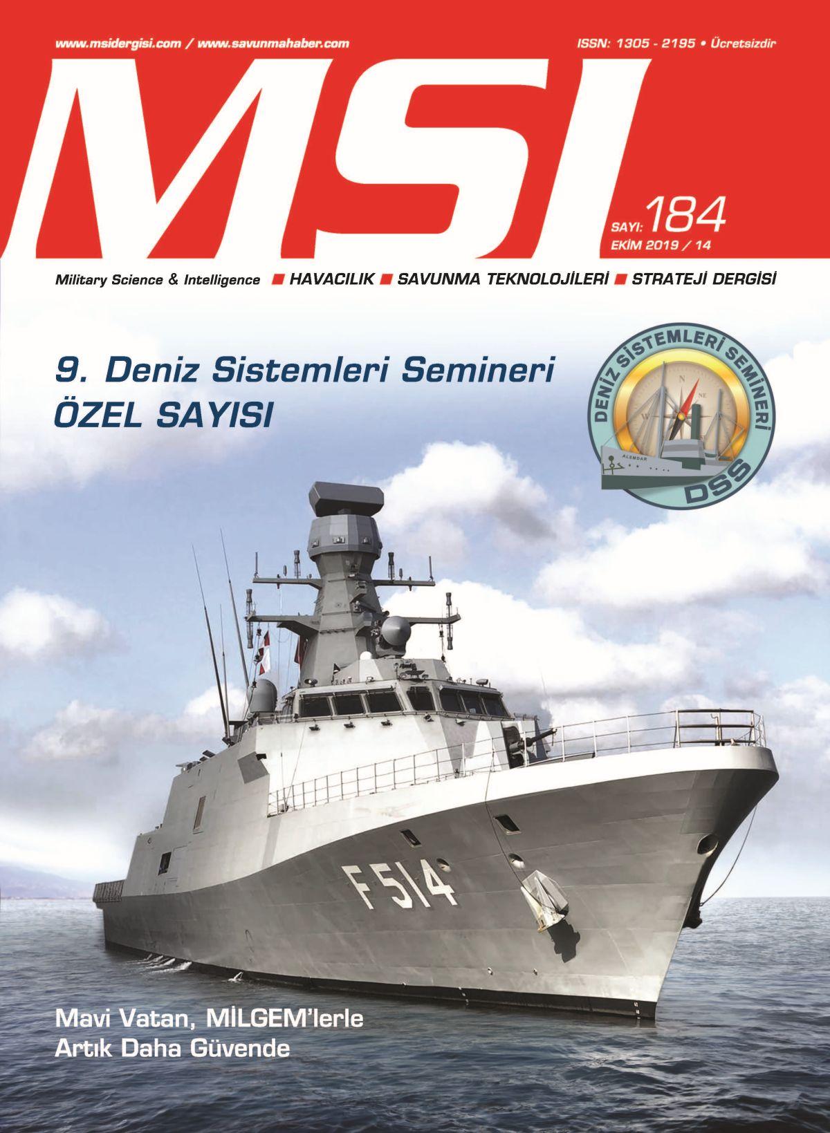 EKİM 2019 / 184: 9'uncu Deniz Sistemleri Semineri ÖZEL SAYISI